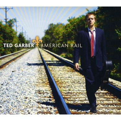 Ted Garber AMERICAN RAIL CD