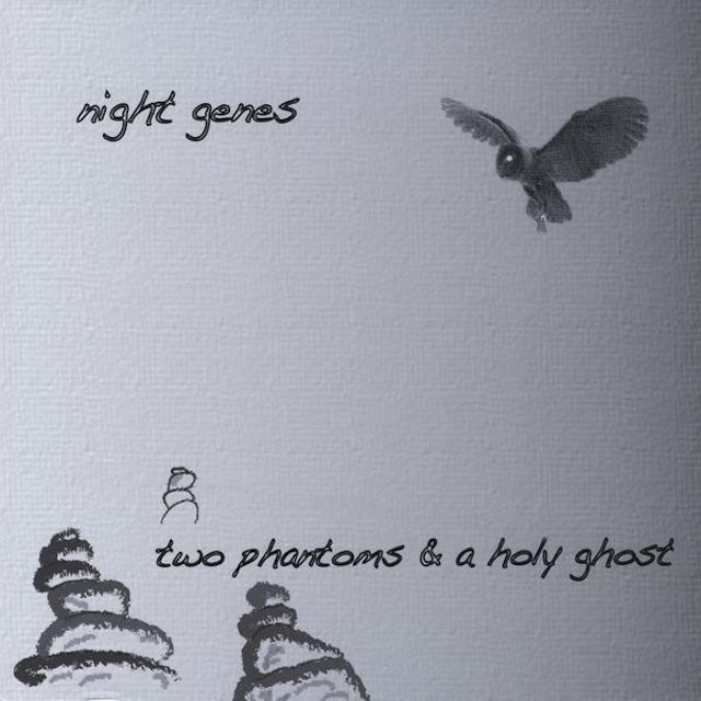 Night Genes TWO PHANTOMS & A HOLY GHOST CD