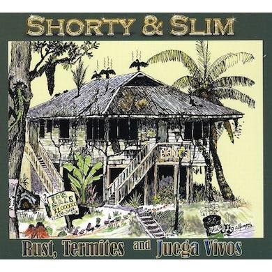 Shorty & Slim RUSTTERMITES & JUEGA VIVOS CD
