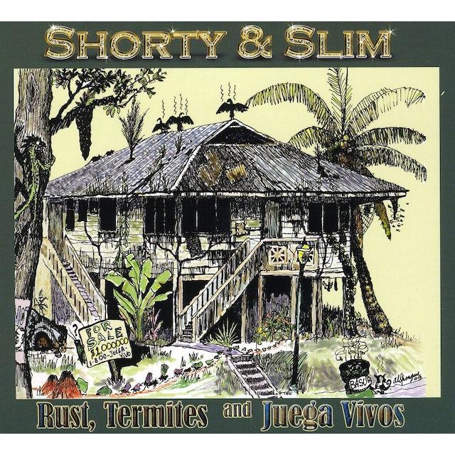 Shorty & Slim