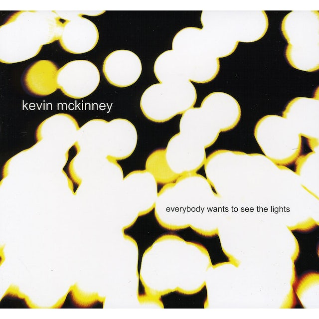 Kevin McKinney EVERYBODY WANTS TO SEE THE LIGHTS CD