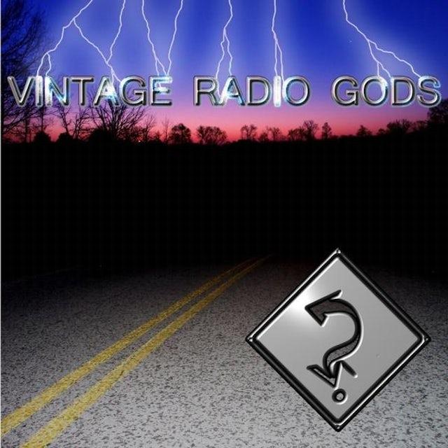 Vintage Radio Gods DESTINATION NOWHERE CD