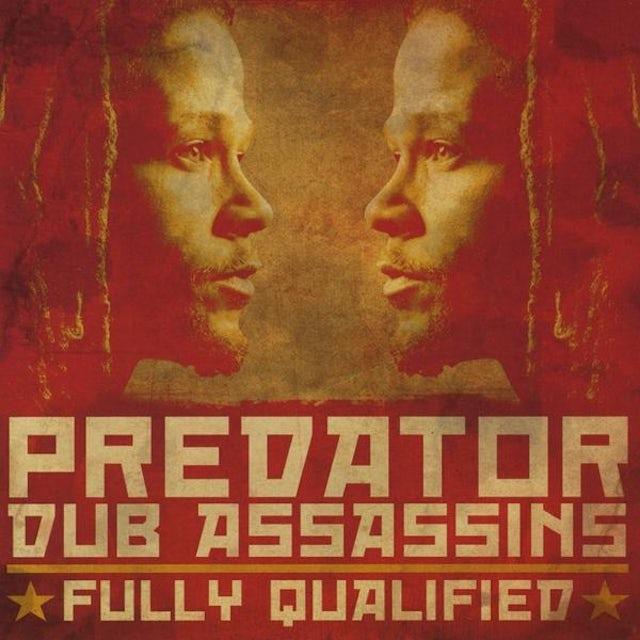 Predator Dub Assassins FULLY QUALIFIED CD