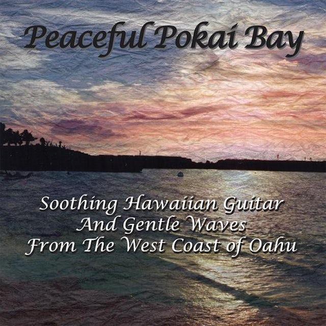 Patrick Von PEACEFUL POKAI BAY CD