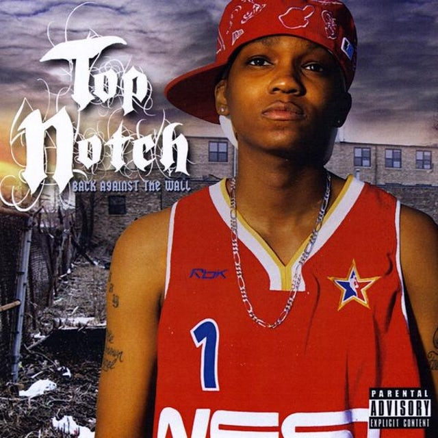 Top Notch BACK AGAINST THE WALL CD