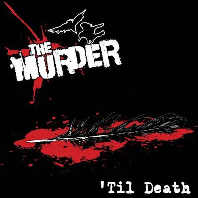 Murder 'TIL DEATH Vinyl Record