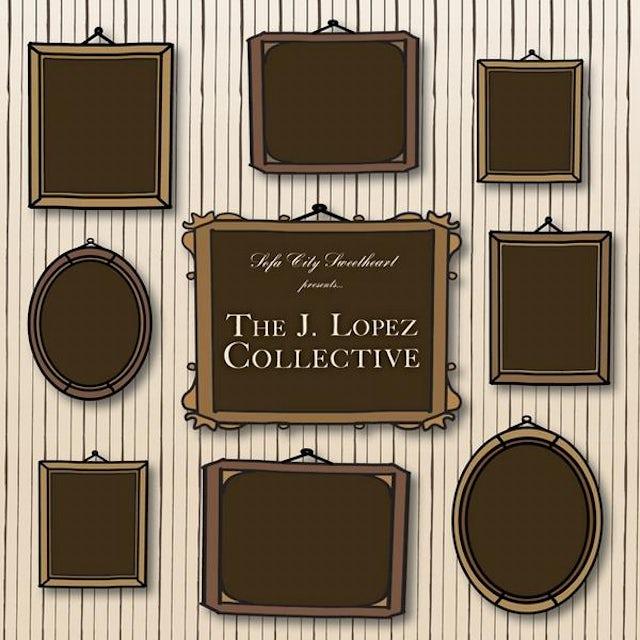 Sofa City Sweetheart J. LOPEZ COLLECTIVE CD