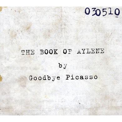 Goodbye Picasso BOOK OF AYLENE CD