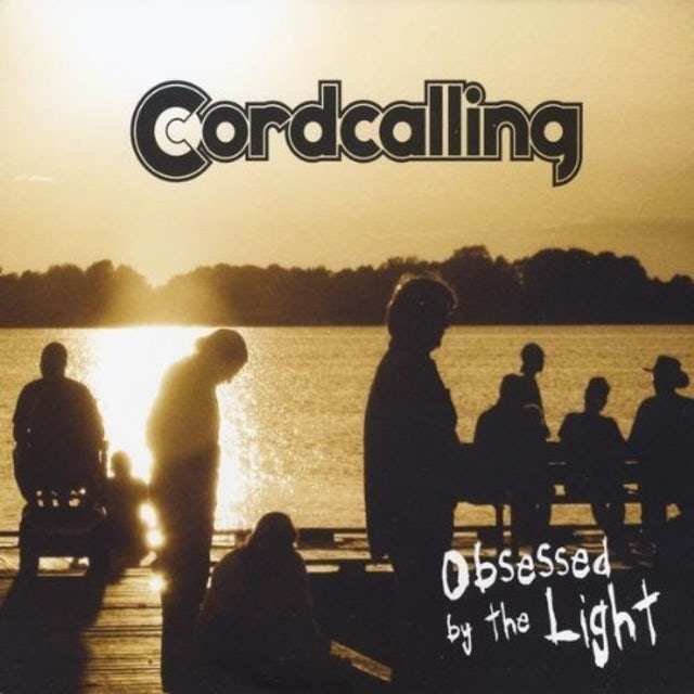 Cordcalling OBSESSED BY THE LIGHT CD
