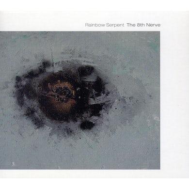 Rainbow Serpent 8TH NERVE CD