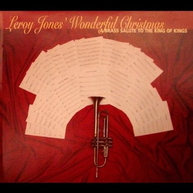 Leroy Jones WONDERFUL CHRISTMAS-A BRASS SALUTE TO THE KING OF CD
