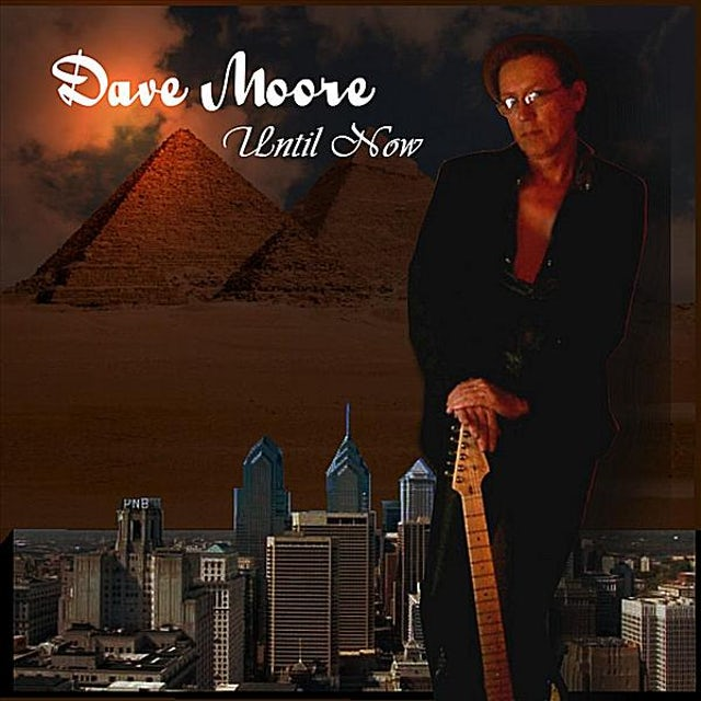 Dave Moore UNTIL NOW CD