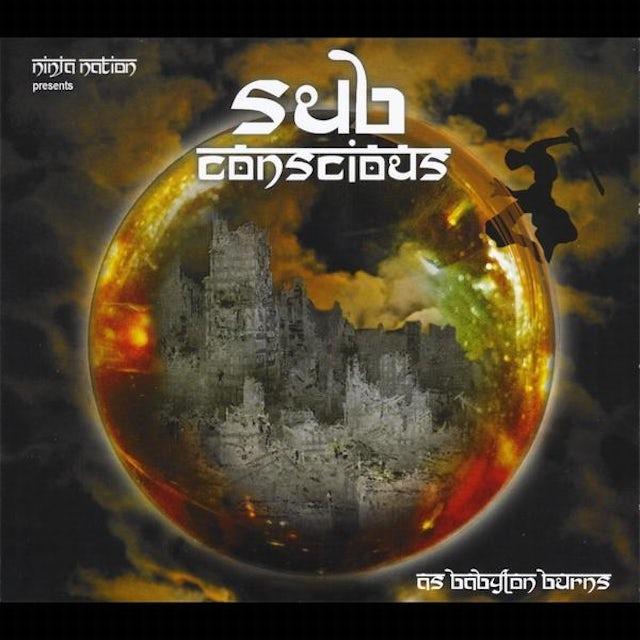 Sub Conscious AS BABYLON BURNS CD