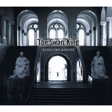 Swan King EYES LIKE KNIVES CD