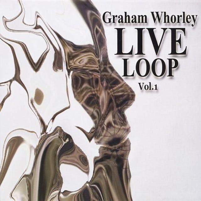 Graham Whorley LIVE LOOP 1 CD