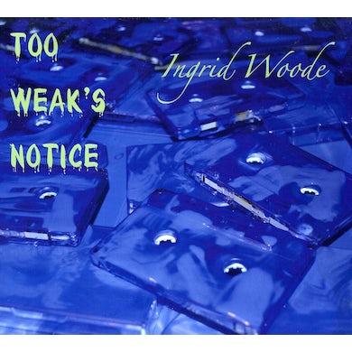 TOO WEAK'S NOTICE CD