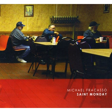 Michael Fracasso SAINT MONDAY CD