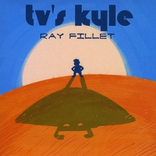 TV's Kyle RAY FILLET CD
