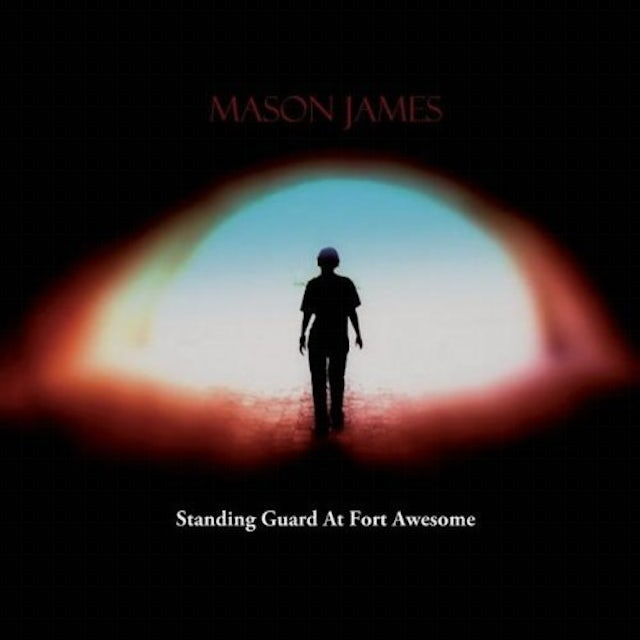 Mason James STANDING GUARD AT FORT AWESOME CD