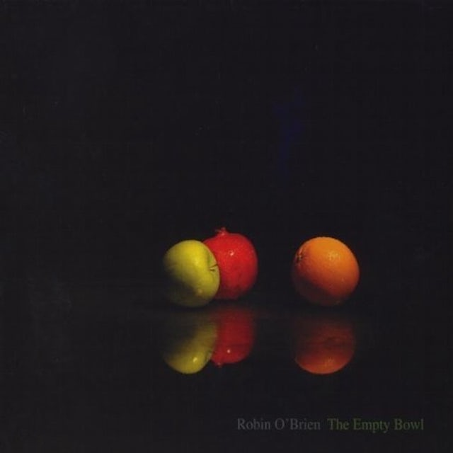 Robin O'Brien EMPTY BOWL CD