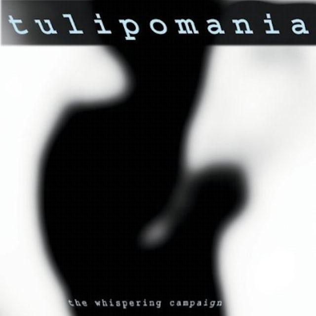 Tulipomania WHISPERING CAMPAIGN CD