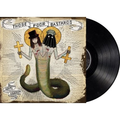 Those Poor Bastards GOSPEL HAUNTED (VINYL LP) Vinyl Record