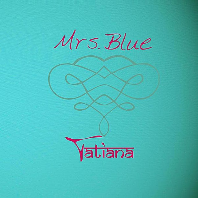 Tatiana MRS. BLUE CD