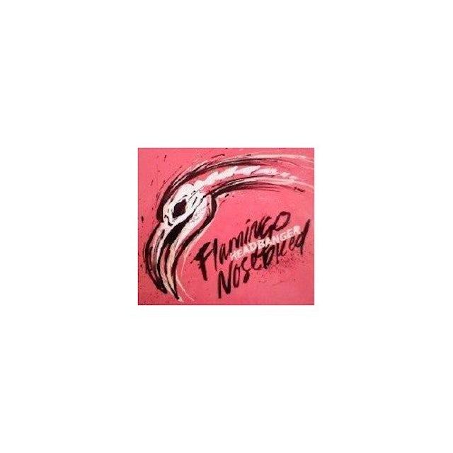 Flamingo Nosebleed