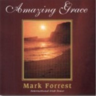 Mark Forrest AMAZING GRACE CD