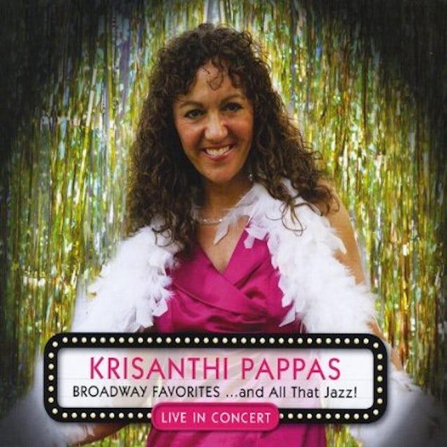 Krisanthi Pappas BROADWAY FAVORITES & ALL THAT JAZZ! CD