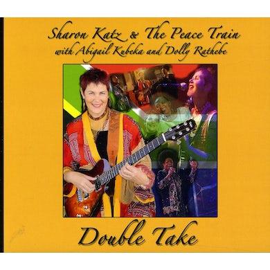 Sharon Katz & The Peace Train DOUBLE TAKE CD