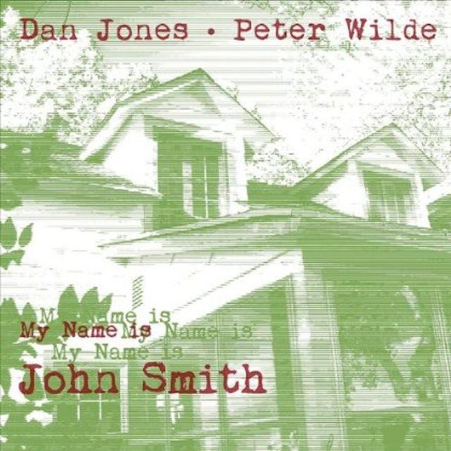 Dan Jones & Peter Wilde MY NAME IS JOHN SMITH Vinyl Record