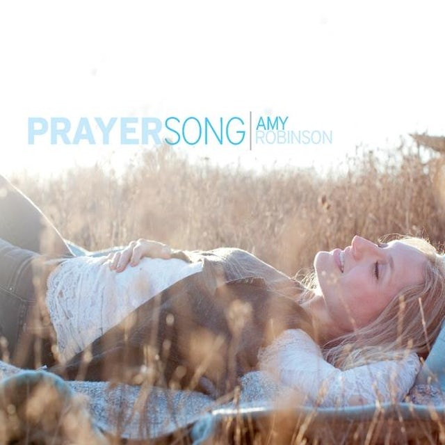 Amy Robinson PRAYERSONG CD