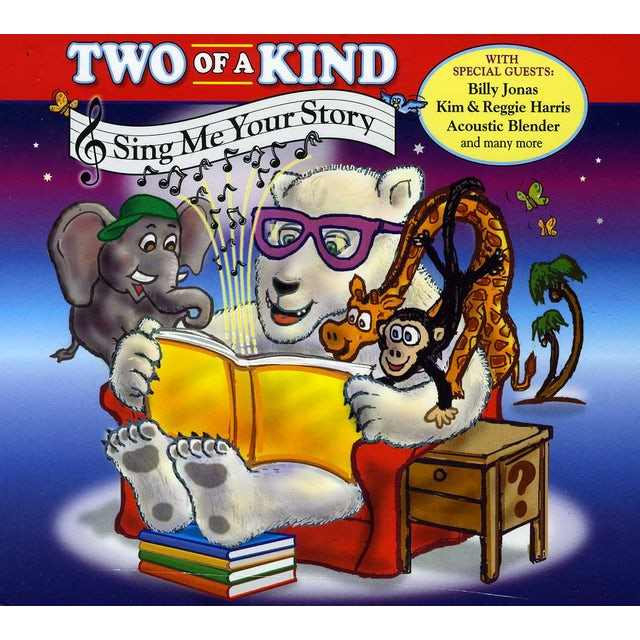 Two of a Kind SING ME YOUR STORY CD