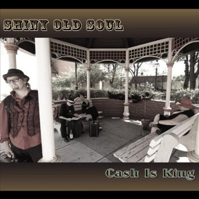 Shiny Old Soul CASH IS KING CD