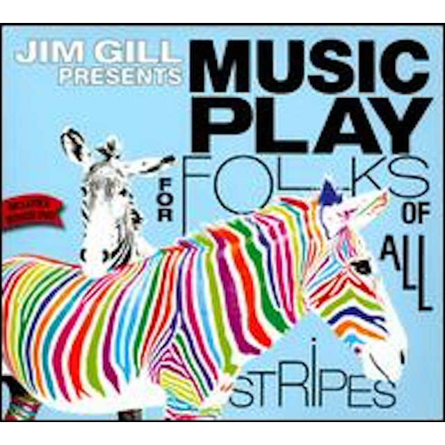 Jim Gill MUSIC PLAY FOR FOLKS OF ALL STRIPES CD
