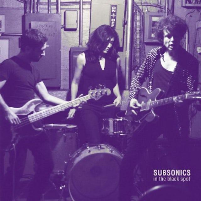 Subsonics IN THE BLACK SPOT Vinyl Record