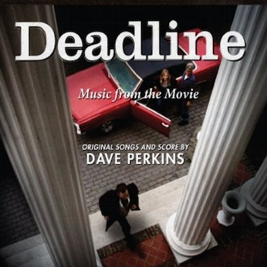 Dave Perkins DEADLINE: MUSIC FROM THE MOVIE CD