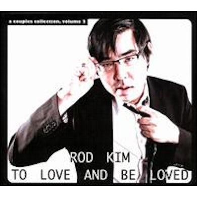 Rod Kim TO LOVE & BE LOVED CD