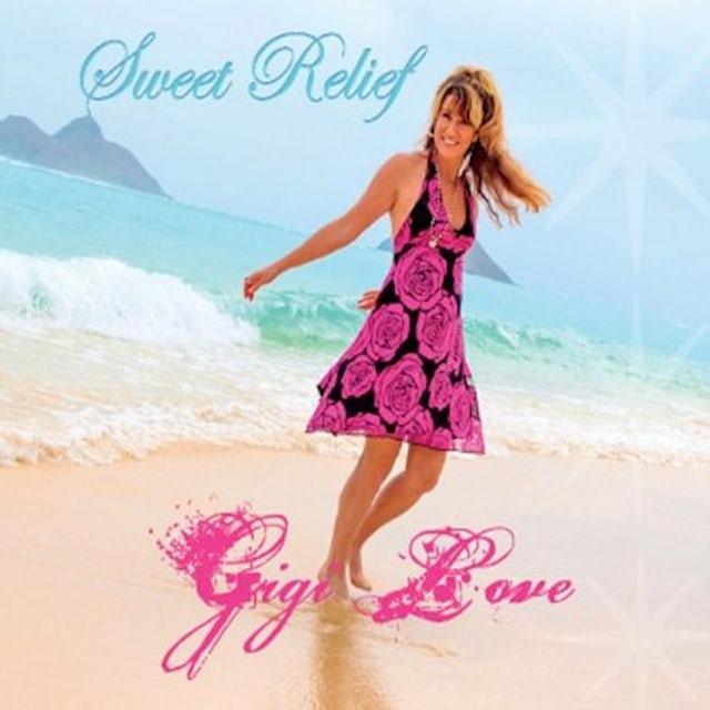Gigi Love SWEET RELIEF CD
