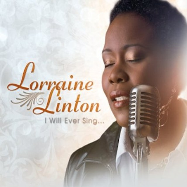 Lorraine Linton I WILL EVER SING CD