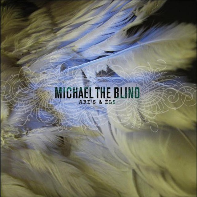 Michael The Blind ARE'S & ELS Vinyl Record