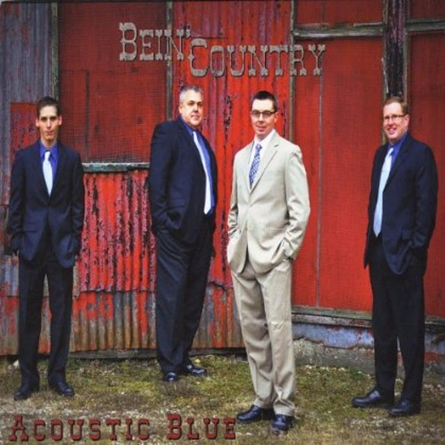 Acoustic Blue BEIN' COUNTRY CD
