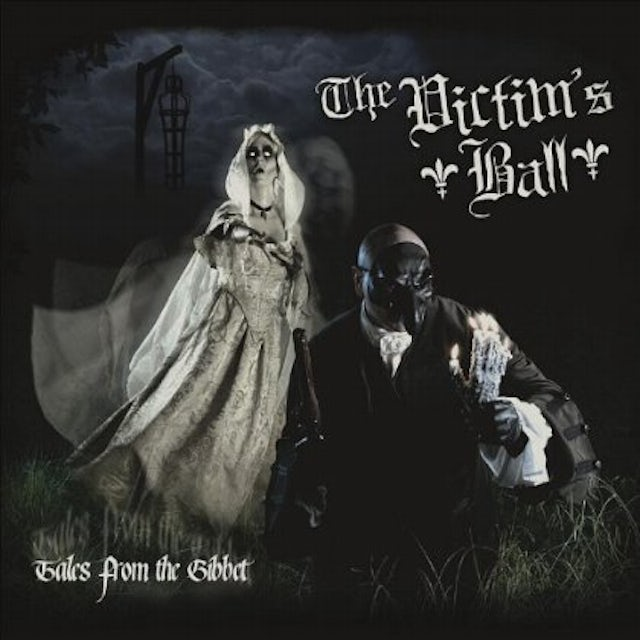 Victim'S Ball TALES FROM THE GIBBET CD