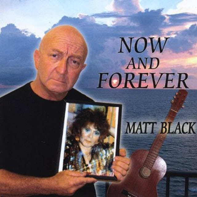 Matt Black NOW & FOREVER CD