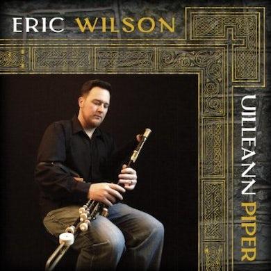 Eric Wilson UILLEANN PIPER CD