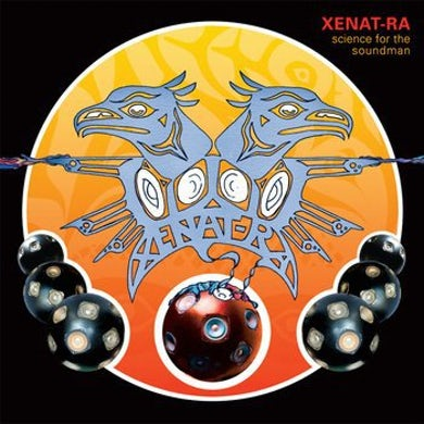Xenat-Ra SCIENCE FOR THE SOUNDMAN Vinyl Record