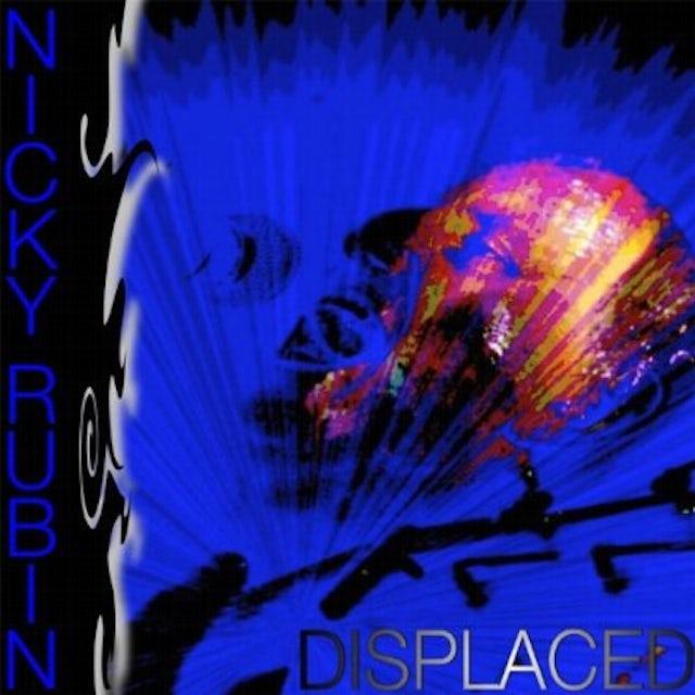 Nicky Rubin DISPLACED CD