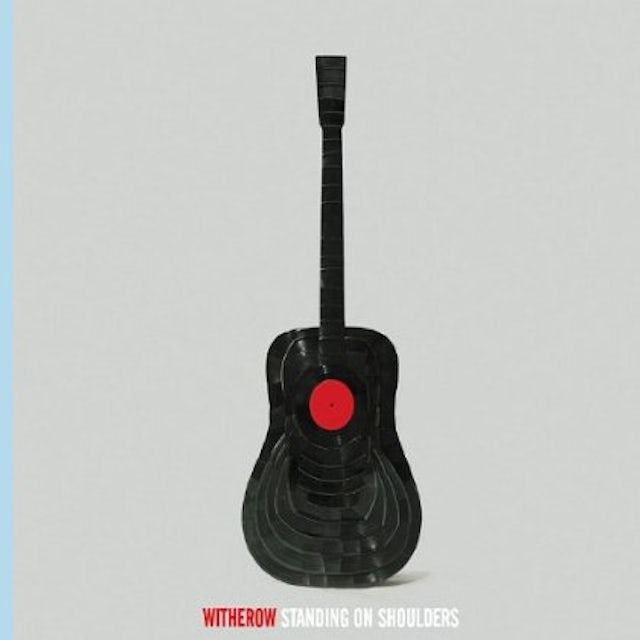 Witherow STANDING ON SHOULDERS CD