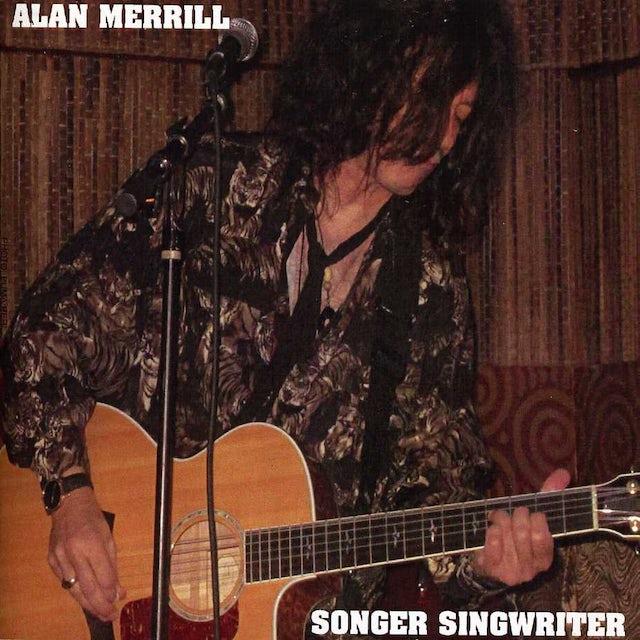 Alan Merrill SONGER SINGWRITER CD